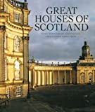 Front cover for the book Great Houses of Scotland by Hugh Montgomery-Massingberd