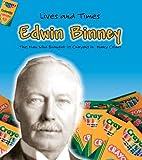 Edwin Binney, Jennifer Blizin Gillis, 1403463468