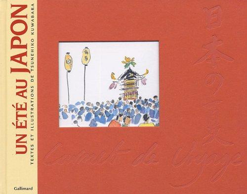 Un été au Japon Album – 9 juin 2005 Tsunehiko Kuwabara Gallimard Loisirs 2742416315 9782742416318olfb