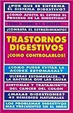 Trastornos digestivos. Como controlarlos! (Spanish Edition)
