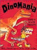 Dinomania, Mick Manning, 0823416410