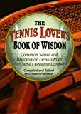 Tennis Lover's Book of Wisdom, Criswell Freeman, 1887655360