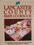 The Lancaster County Farm Cook Book, Elmer L Smith, 0911410155