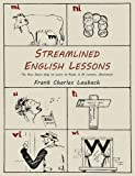 Streamlined English Lessons, Frank Charles Laubach, 1614273839