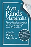 Ayn Rand's Marginalia: Her Critical Comments on the Writings of over 20 Authors
