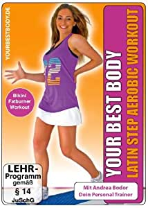 Your Best Body/Latin Step Aerobic [Import allemand]