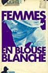 Femmes en blouse blanche par Slaughter