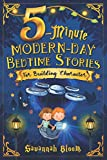 5-Minute Modern-Day Bedtime Stories: For Building