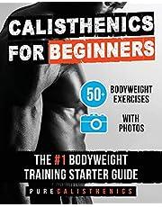 Calisthenics for Beginners: 50 Bodyweight Exercises | The #1 Bodyweight Training Starter Guide