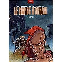 MONDE D'ARKADI T03 : ARKADI