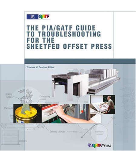 Guide to Troubleshooting for the Sheetfed Offset Press (Offset Press)