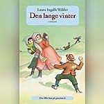 Den lange vinter (Det lille hus på prærien 6) | Laura Ingalls Wilder