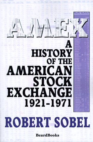 Amex  A History Of The American Stock Exchange