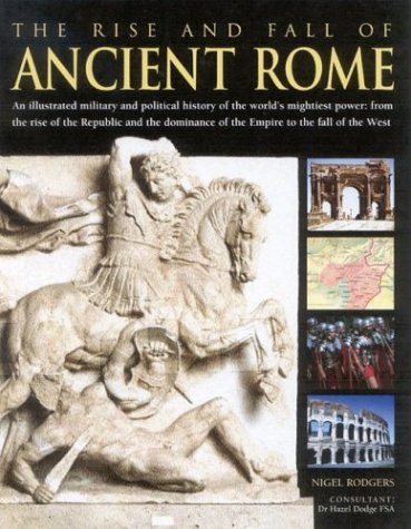 Download The Rise and Fall of Ancient Rome pdf