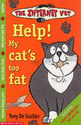 Download Help! My Cat's Too Fat (Internet Vet) PDF