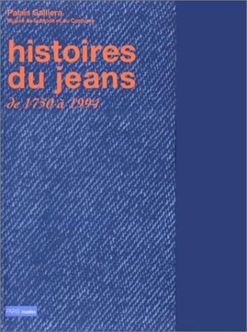(Histoire Du Jeans De 1750 a 1994)