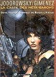 La Caste des Méta-Barons, tome 6 : Doña Vicenta Gabriela de Rokha l'Aïeule by