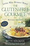 The Gluten-Free Gourmet: Living Well without Wheat, Revised Edition
