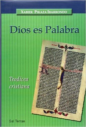 Dios es Palabra: Teodicea cristiana: 3 (Panorama): Amazon.es: Pikaza,  Xabier: Libros