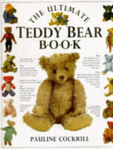 Ultimate Teddy Bear Book (The Ultimate)