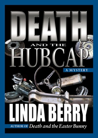 Death and the Hubcap: A Trudy Roundtree Mystery ebook