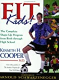 Kid Fitness, Kenneth H. Cooper, 0805418784