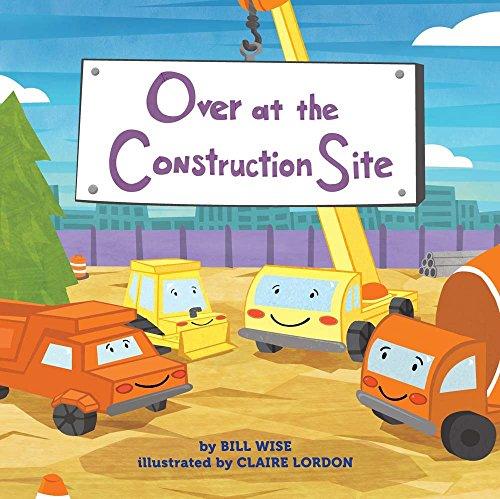 Over at the Construction Site by Sterling Children's Books (Image #1)