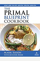 The Primal Blueprint Cookbook: Primal, Low Carb, Paleo, Grain-Free, Dairy-Free and Gluten-Free (Primal Blueprint Series) Kindle Edition