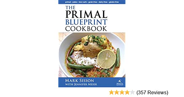Amazon the primal blueprint cookbook primal low carb paleo amazon the primal blueprint cookbook primal low carb paleo grain free dairy free and gluten free primal blueprint series ebook mark sisson malvernweather Images