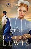 The Mercy (The Rose Trilogy: Thorndike Press Large Print Christian Fiction)