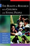 The Reality of Research with Children and Young People 9780761943785