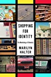 Shopping for Identity, Marilyn Halter, 0805241566