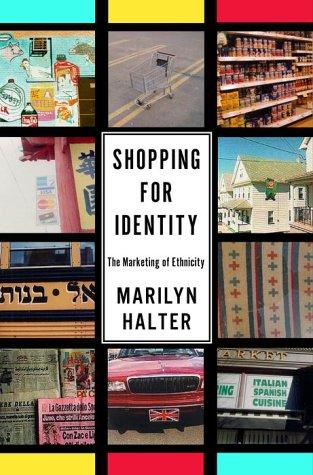 Shopping for Identity: The Marketing of Ethnicity PDF
