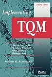 Implementing TQM, Joseph R. Jablonski, 0883903571