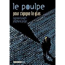 Pour cigogne le glas: Poulpe (Le), v. 06