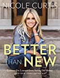 Download Better Than New: Lessons I've Learned from Saving Old Homes (and How They Saved Me) in PDF ePUB Free Online