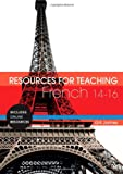 Resources for Teaching French, James, Gill, 082640992X