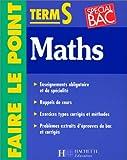 Faire le point : mathématiques - terminale S