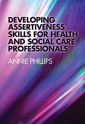 Developing Assertiveness Skills for Health and Social Care Professionals Ebook Pdf