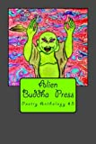 img - for Alien Buddha Press: Poetry Anthology #3 book / textbook / text book