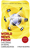 The World News Prism: Challenges of Digital Communication