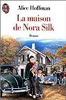 La Maison de Nora Silk par Hoffman