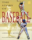 The Story of Baseball, Lawrence S. Ritter, 0688162657
