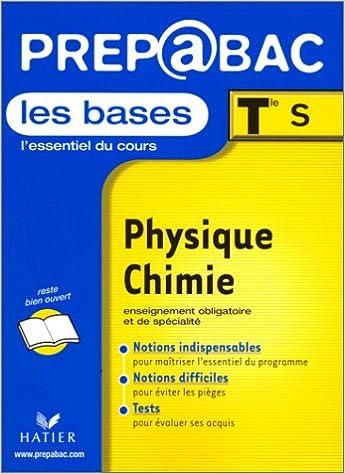 En ligne téléchargement gratuit Les Bases, Terminale S : Physique - Chimie pdf ebook