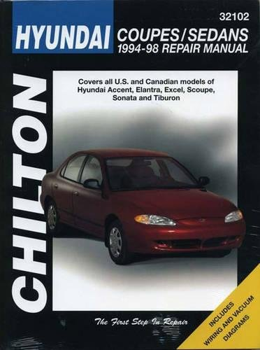 Hyundai Coupes and Sedans, 1994-98 (Chilton Total Car Care Series Manuals)
