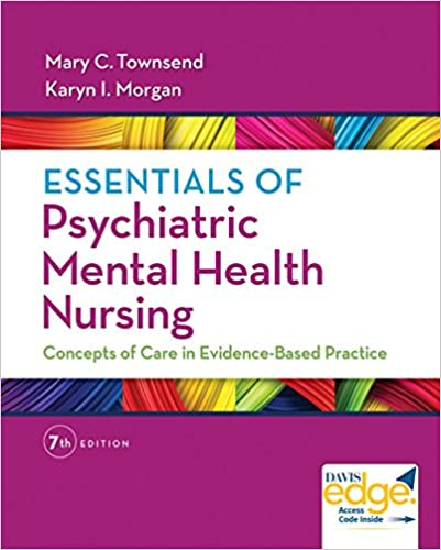 Essentials Of Psychiatric Mental Health Nursing Concepts Of Care In