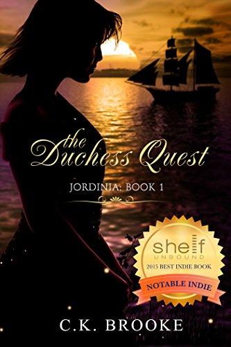 The Duchess Quest (Jordinia Book 1)