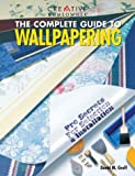 The Complete Guide to Wallpapering: Pro Secrets for Selection & Installation