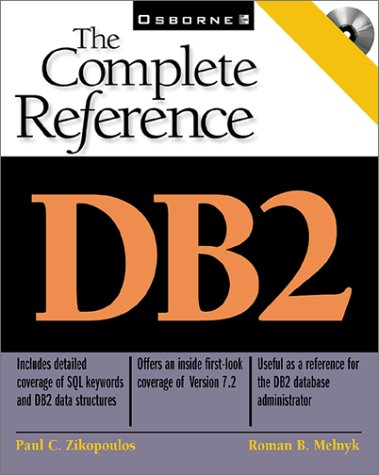 DB2: The Complete Reference (Complete Reference Series)