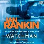 Watchman | Ian Rankin